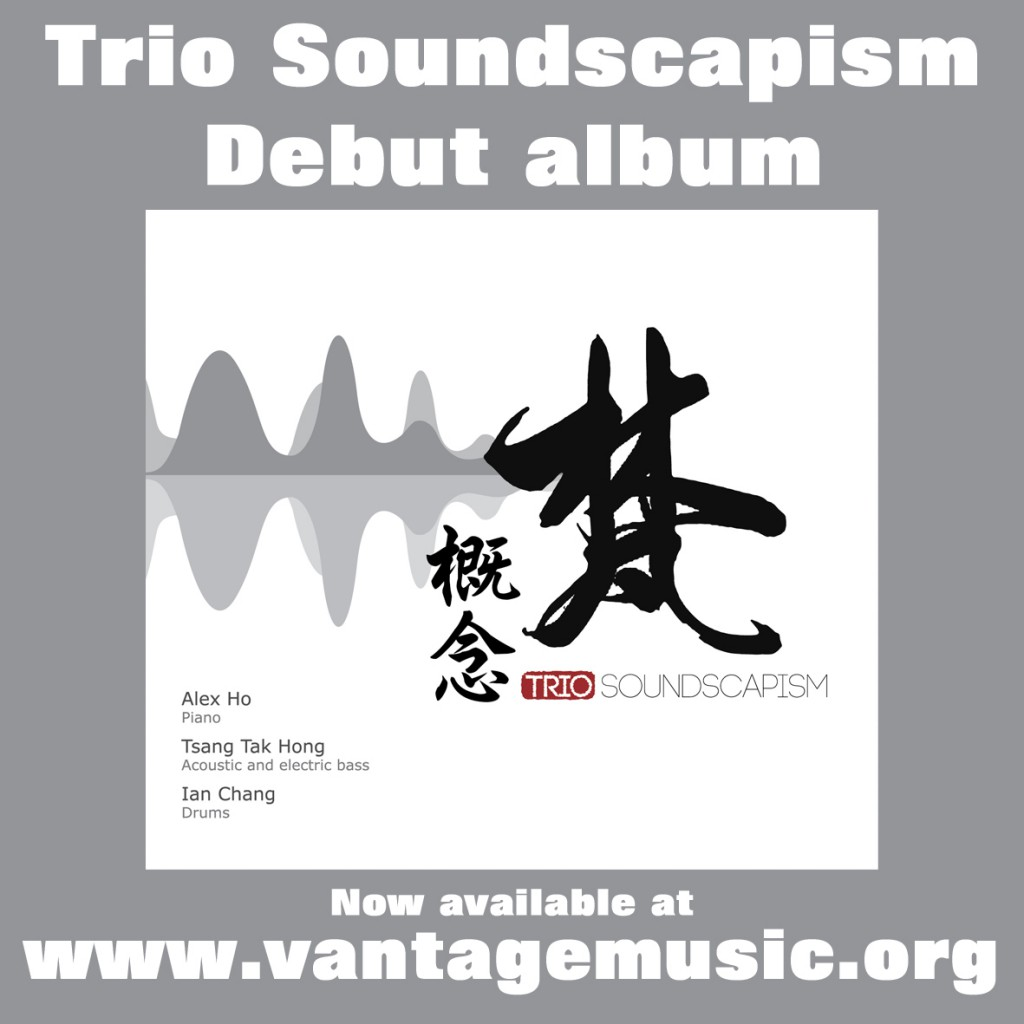 Trio soundscapism album available at www.vantagemusic.org